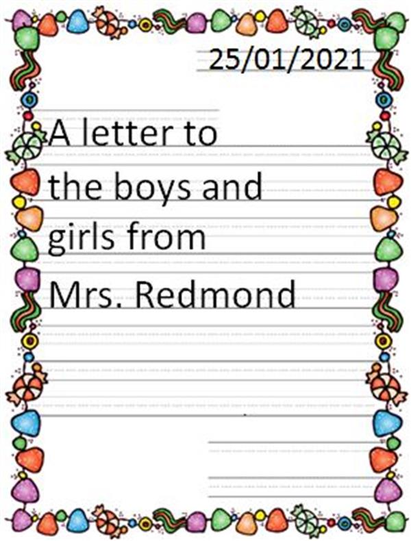 A letter from Mrs. Redmond to the boys and girls